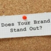 Why Your Business Doesn't Stand Out; and what you can do about it!